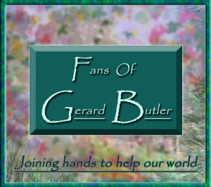 Gerard Butler from his fans around the world grove